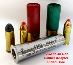 12GA to 45 Colt RIFLED Shotgun Adapter - Chamber Reducer - Stainless Steel